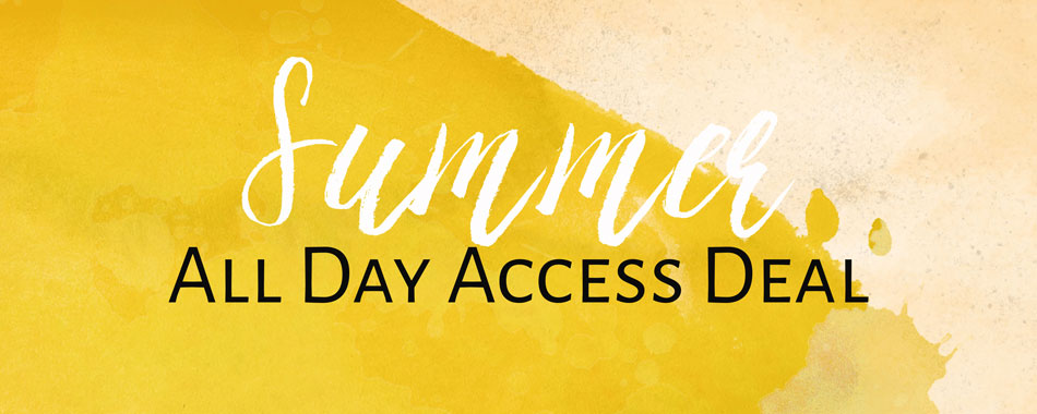 Summer All Day Access Deal